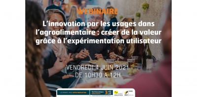 Les Rendez-vous Open Innovation - L'innovation par les usages dans l'agroalimentaire